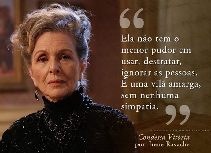Condessa Vitória (Irene Ravache) (Foto: Gshow)