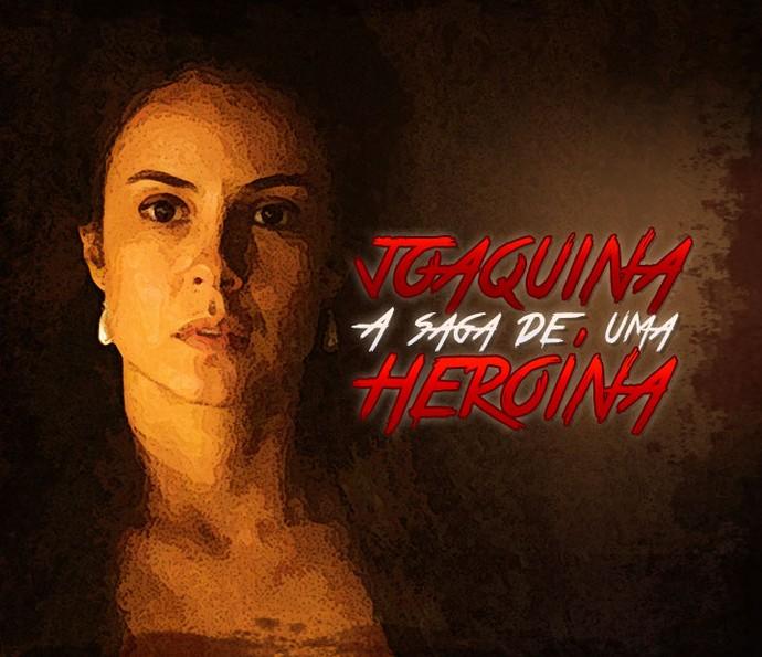 Joaquina, A Saga De Uma Heroína (Foto: Gshow)