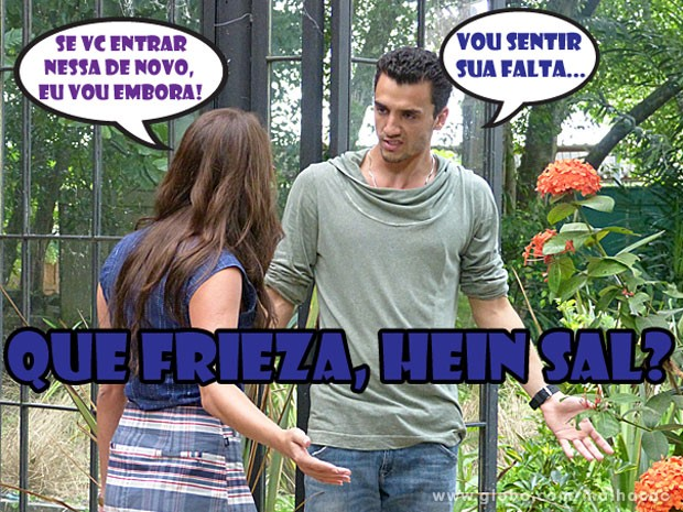 A Luana tá tentando dar um jeito no Sal, mas tá difícil! (Foto: Malhação / Tv Globo)