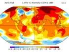 Temperaturas globais bateram recorde em abril, mostra mapa da Nasa