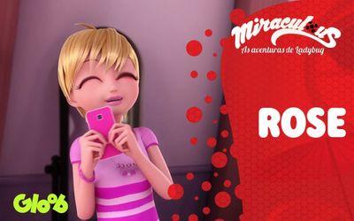 ROSE | MIRACULOUS SEGREDOS | LADYBUG