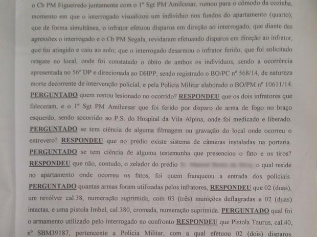 Em outro trecho do interrogatório, um policial afirma que os PMs só atiraram para revidar os disparos feitos pelos dois suspeitos (Foto: Reprodução)