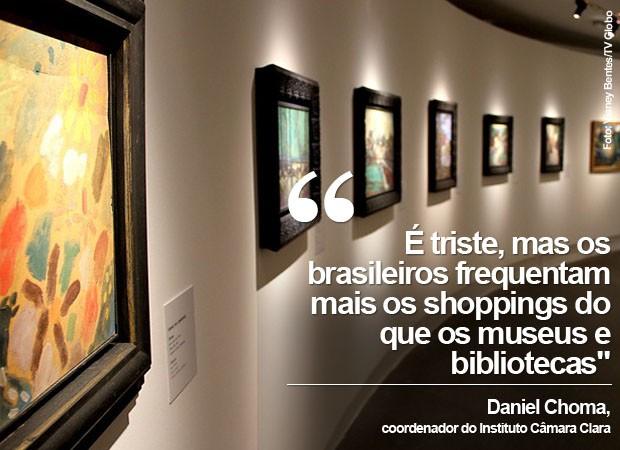 Brasileiros frequenam mais shopping que museus (Foto: Vianey Bentes/TV Globo)