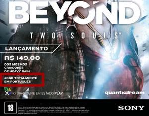 Anúncio de 'Beyond' publicado na Revista Oficial do PlayStation no Brasil pela Sony diz que o game é 'totalmente em português' (Foto: Reprodução/Revista Oficial do PlayStation)