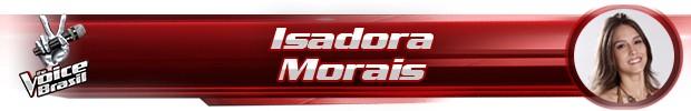 Header Isadora Morais (Foto: The Voice Brasil)