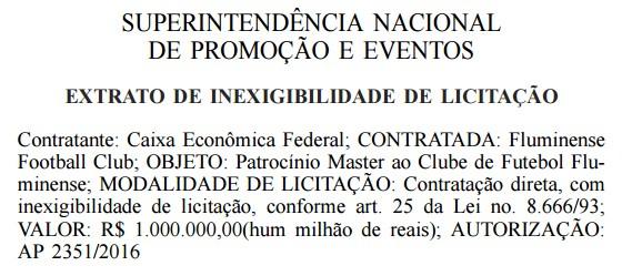 R$ 1 milhão: quanto a Caixa pretende pagar ao Fluminense em 2016 (Foto: Reprodução)