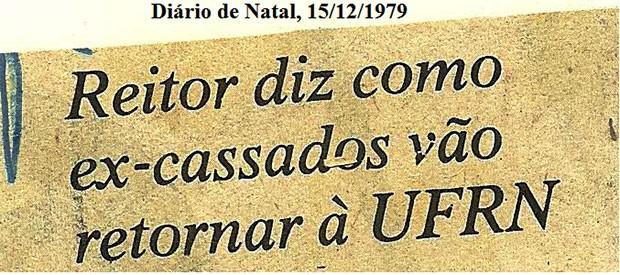 Ideologia influenciava nas decisões de exonerações de professores da UFRN (Foto: Divulgação/Comissão da Verdade da UFRN)