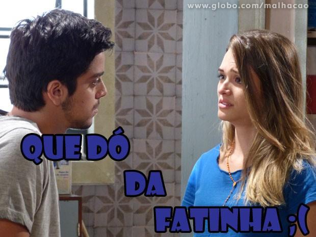 Quem shippa #BruTinha chora :( Olha a cara da Fatinha! Que dó  (Foto: Malhação / Tv Globo)