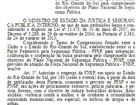 Força Nacional permanecerá por mais 180 dias no Rio Grande do Sul