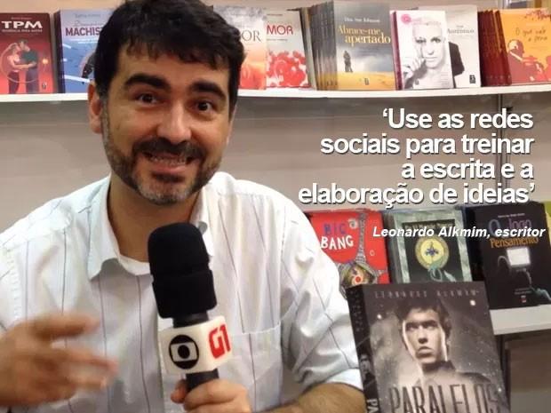 O escritor Leonardo Alkmim diz que as redes sociais podem ser usadas para treinar como elaborar argumentos para uma redação (Foto: Vanessa Fajardo/G1)