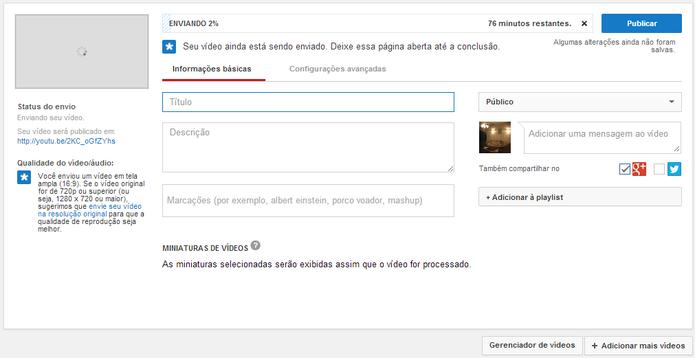 Ferramenta de upload de vídeos do YouTube (Foto: Reprodução/Paulo Finotti)