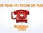Atenção galera de Maceió! O Big Fone do Big Brother Brasil vai tocar