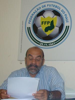 Cesarino Oliveira - Federação de Futebol do Piauí (Foto: Flávio Meireles/GLOBOESPORTE.COM)