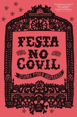 Festa no Covil (Foto: Arquivo)
