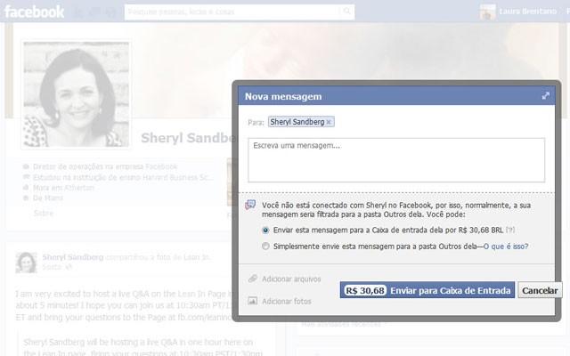 """Caixa de mensagem para Sheryl Sandberg, diretora de operações do Facebook, informando que envio direto à """"Caixa de Entrada"""" custa R$ 30,70 (Foto: Reprodução)"""