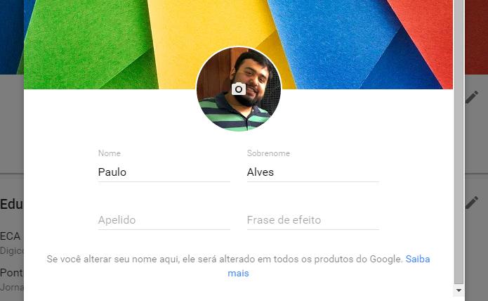 Edite seu nome em todos os produtos do Google (Foto: Reprodução/Paulo Alves)