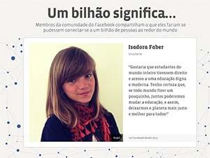 Isadora Faber participa de Campanha Comemorativa de 1 bilhão de usuários do Facebool (Foto: Reprodução/Facebook)