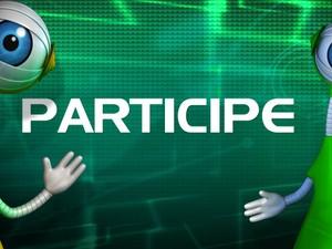 BBB14 Participe (Foto: BBB/ TV Globo)