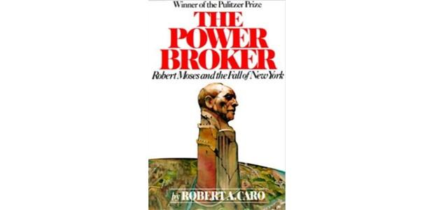 The Power Broker: Robert Moses and the Fall of New York - Robert A. Caro (Foto: Divulgação)