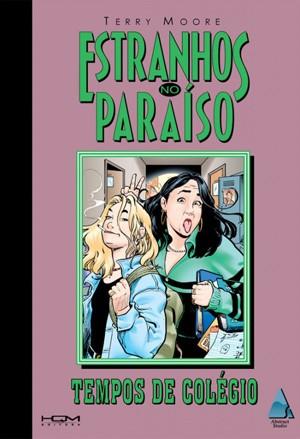 Capa da HQ 'Tempos de colégio', da série 'Estranhos no paraíso' (Foto: Divulgação)