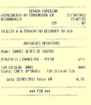 Documento mostra que saldo devedor é de R$ 0,79 (Foto: Samuel de Castro/Arquivo Pessoal)