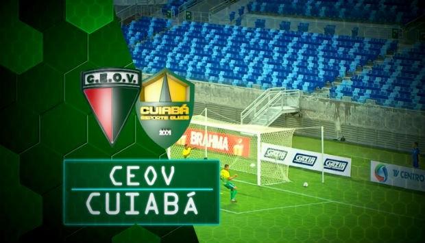 CEOV x Cuiabá (Foto: tvca)