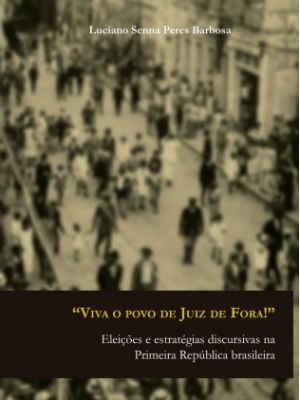 Detalhe capa livro Viva o povo de Juiz de Fora 1 (Foto: Funalfa/ Divulgação)