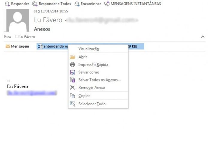 Para fazer o download dos anexos, abra a mensagem e clique com o botão direito do mouse sobre o arquivo anexado (Foto: Reprodução/Lu Fávero)