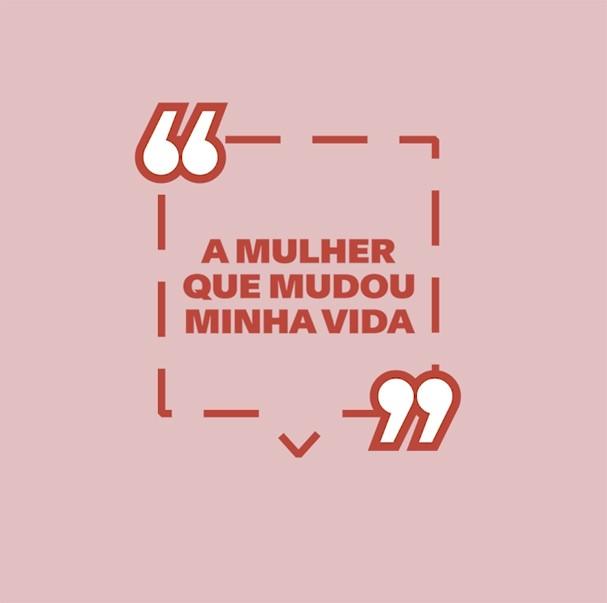 A Mulher Que Mudou A Minha Vida (Foto: Glamour Brasil)