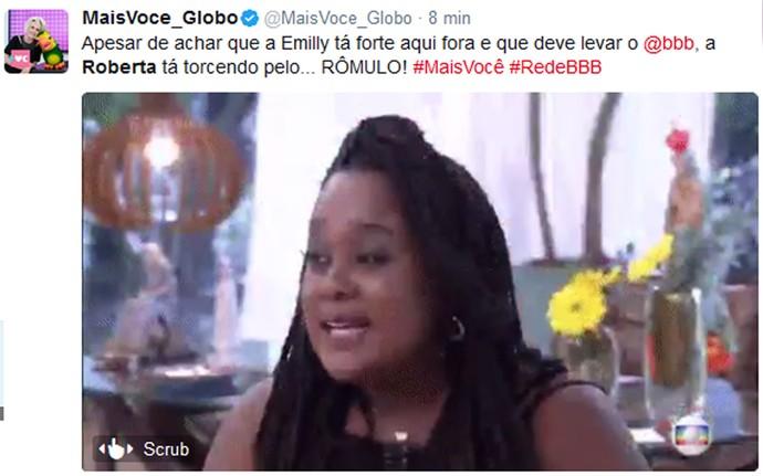 Roberta declara torcida para Rômulo e surpreende internautas (Foto: Reprodução da Internet / Twitter @MaisVoce_Globo)
