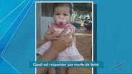 Pai e mãe vão responder por morte de bebê vítima de maus tratos