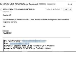 Por e-mail, USP alegou suspensão da 2ª remessa (Foto: Reprodução)