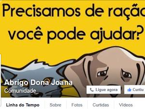 A página da Dona Joana pede ajuda para doação de rações.  (Foto: Divulgação )