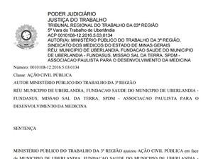 Prefeitura é condenada por atraso de repasses à Saúde em Uberlândia (Foto: Reprodução/TRT-3)