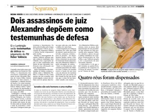Arquivo: Executores depõem a favor de Heber Valêncio (Foto: Reprodução/ A Gazeta/ 25/10/2005)