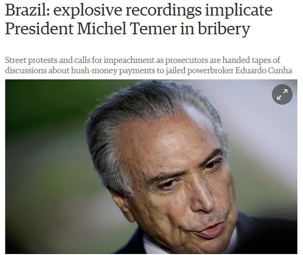 Jornal The Guardian repercute caso Temer e JBS (Foto: Reprodução)
