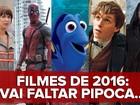 Filmes 2016: 'Deadpool', 'O Regresso' e 'Procurando Dory' estreiam; VÍDEO