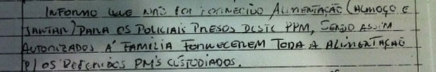 Trecho do livro de serviço no qual o oficial relata a falta de alimentação para os PMs presos (Foto: Reprodução)