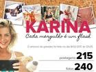 Karina Bacchi: a mamãe que adora uma selfie!