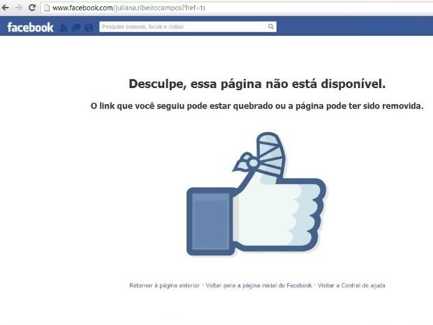 Mensagem de hoje mostra que perfil de Juliana Ribeiro foi excluído (Foto: Reprodução/Facebook)