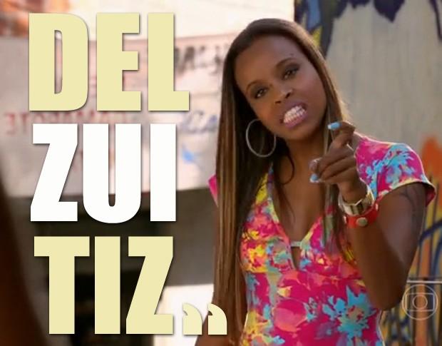 Delzuitz? (Foto: Salve Jorge / TV Globo)