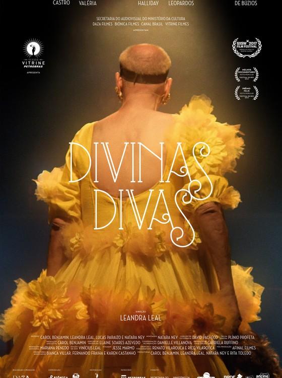 O Cartaz do filme Divinas Divas, que marca a estreia de Leandra Leal como diretora (Foto: Divulgação)