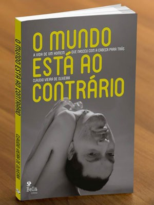 Biografia foi intitulada de 'O Mundo está ao Contrário'. (Foto: Divulgação/Bella Editora)