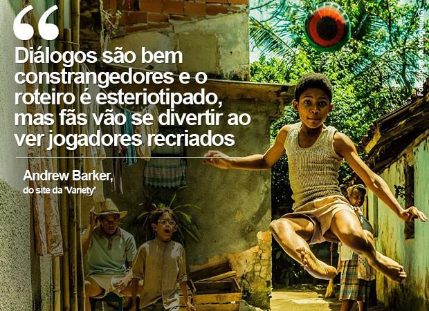 'Pelé - O nascimento de uma lenda': crítica do site 'Variety' (Foto: Divulgação)