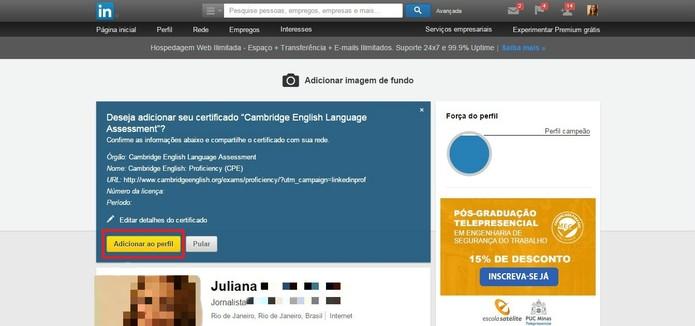 Clique em Adicionar ao perfil (Foto: Reprodução/Juliana Pixinine)