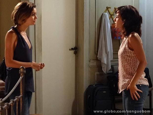 Amora pede que a irmã suma de sua vida... (Foto: Sangue Bom / TV Globo)