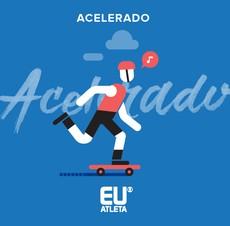euatleta playlist acelerado (Foto: Divulgação)