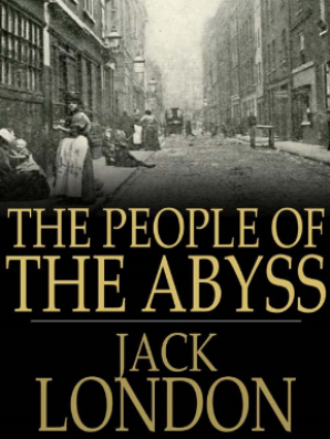 The People of the Abyys - Jack London