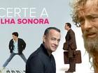 Descubra as trilhas sonoras dos filmes estrelados por Tom Hanks