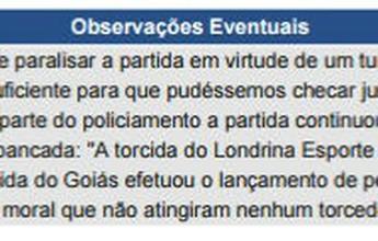 Árbitro relata bombas e pedras no jogo entre Londrina e Goiás, no Café